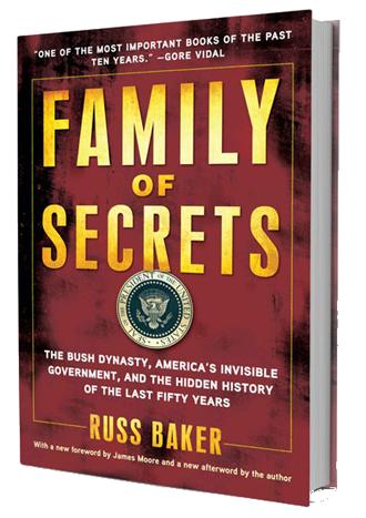 Russ Baker's Family of Secrets