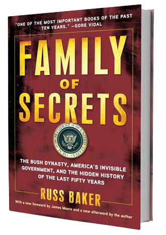 Russ Baker's Family of Secrets