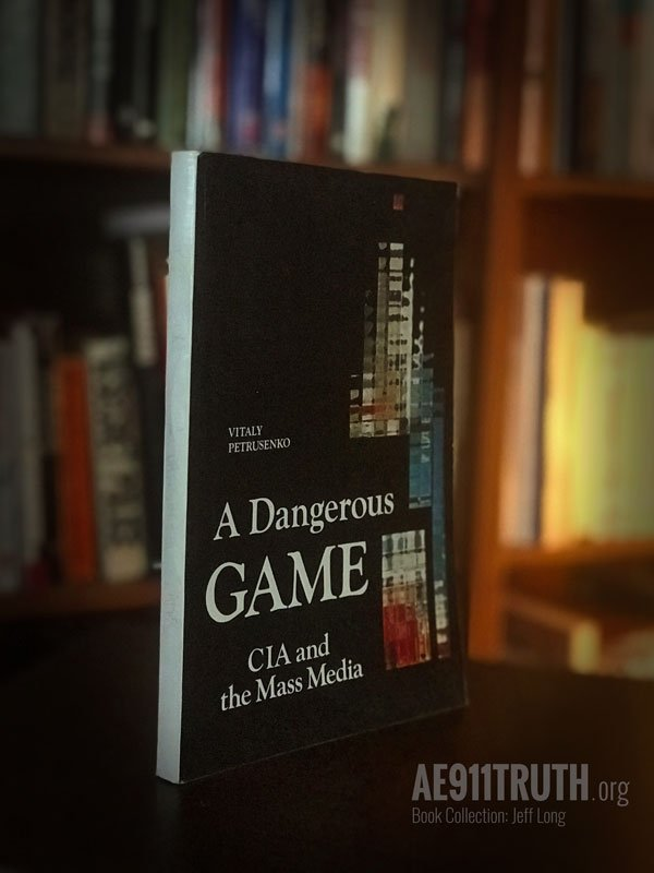 Jeffs Library Collection Dangerous Game CIA Mass Media 600