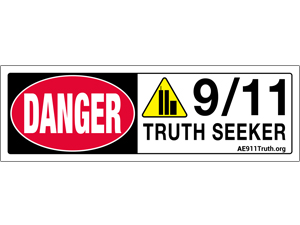 Danger Sign-Bumper Sticker, 9/11 Truth Seeker