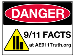 Danger Sign-Lawn Sign, 9/11 Facts