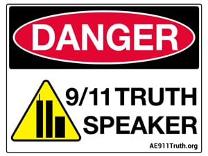Danger Sign-Lawn Sign, 9/11 Truth Speaker