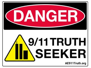 Danger Sign-Wall, 9/11 Truth Seeker