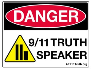 Danger Sign-Wall, 9/11 Truth Speaker